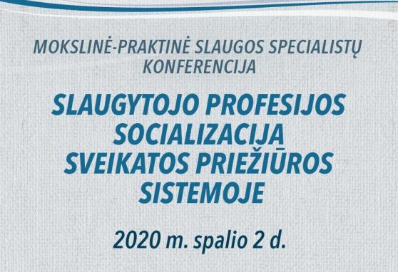 Slaugytojo profesijos socializacija sveikatos priežiūros sistemoje